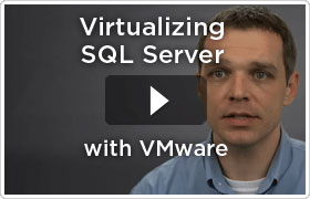 Virtualizing SQL Server